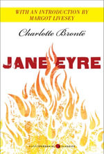 Jane Eyre : Featuring an introduction by Margot Livesey - Charlotte Bronte