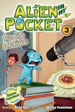 Radio Active : Alien in my Pocket - Nate Ball