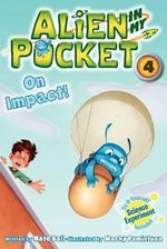 Alien in My Pocket #4 : On Impact! - Nate Ball