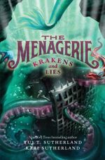 The Menagerie #3 : Krakens and Lies - Tui T. Sutherland