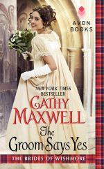 The Groom Says Yes : Brides of Wishmore - Cathy Maxwell