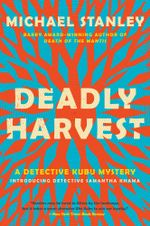 Deadly Harvest - Michael Stanley