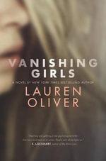 Vanishing Girls - Lauren Oliver
