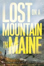 Lost on a Mountain in Maine - Donn Fendler