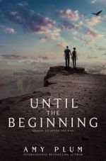 Until the Beginning : After the End - Amy Plum