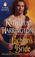 Lachlan's Bride : Highland Lairds Trilogy - Kathleen Harrington