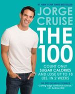 No-Count Calories : Discover the Calorie Shift (TM) and Lose 11 Lbs. in One Week! - Jorge Cruise