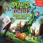Plants vs. Zombies : Brains and the Beanstalk - Annie Auerbach
