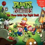 Plants vs. Zombies : The Three Little Pigs Fight Back - Annie Auerbach