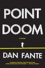 Point Doom - Dan Fante