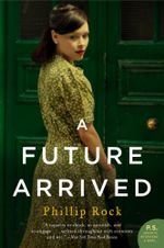 A Future Arrived - Phillip Rock