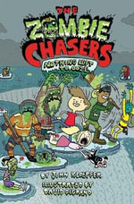 The Zombie Chasers #5 : Nothing Left to Ooze - John Kloepfer