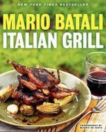 Italian Grill - Mario Batali