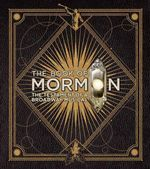 Book of Mormon : The Only Book That Matters - Trey Parker