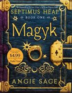Septimus Heap, Book One : Magyk Special Edition - Angie Sage