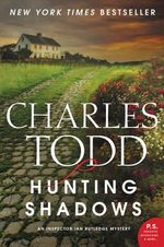 Hunting Shadows : An Inspector Ian Rutledge Mystery - Charles Todd
