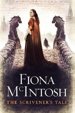 The Scrivener's Tale - Fiona McIntosh