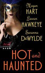 Hot and Haunted - Megan Hart