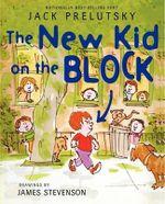 The New Kid on the Block - Jack Prelutsky