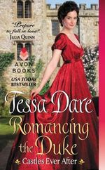 Romancing the Duke : Castles Ever After - Tessa Dare