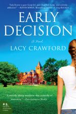 Early Decision : Based on a True Frenzy - Lacy Crawford