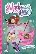 Double Trouble : Double Trouble - Tina Wells