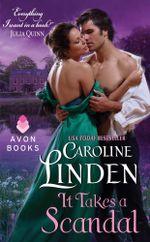 It Takes a Scandal : Scandal - Caroline Linden