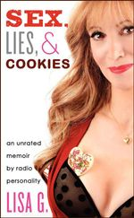 Sex, Lies, and Cookies : An Unrated Memoir - Lisa Glasberg