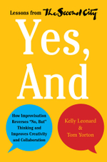 Yes, And : How Improvisation Reverses