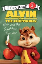Alvin and the Chipmunks : Alvin and the Substitute Teacher - Jodi Huelin