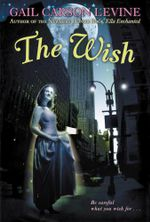 The Wish - Gail Carson Levine