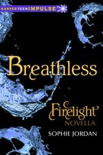 Breathless : A Firelight Novella - Sophie Jordan