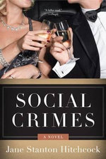 Social Crimes - Jane Stanton Hitchcock