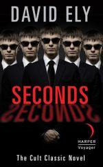 Seconds - David Ely