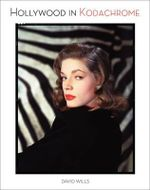 Hollywood in Kodachrome - David Wills