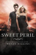 Sweet Peril : The World's Most Astonishing Facts and Records - Wendy Higgins