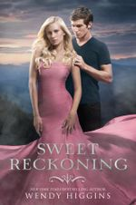 Sweet Reckoning : Sweet Evil - Wendy Higgins