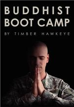 Buddhist Boot Camp : ZEN Questions : ZEN Answers - Timber Hawkeye