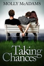 Taking Chances : Taking Chances - Molly McAdams
