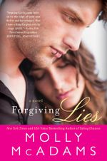 Forgiving Lies : Forgiving Lies - Molly McAdams