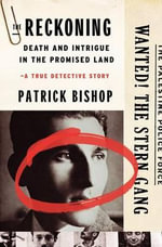 The Reckoning : Death and Intrigue in the Promised Land---A True Detective Story - Patrick Bishop