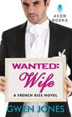Wanted : Wife - Gwen Jones