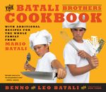 The Batali Brothers Cookbook - Leo Batali