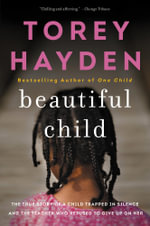 Beautiful Child - Torey Hayden
