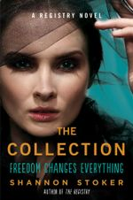 The Collection : A Registry Novel - Shannon Stoker