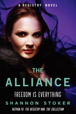 The Alliance : A Registry Novel - Shannon Stoker