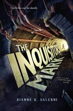 The Inquisitor's Mark : Book 2 in the Eighth Day Series - Dianne K Salerni