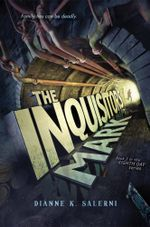 The Inquisitor's Mark : Book 2 in the Eighth Day Series - Dianne K. Salerni