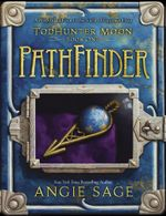 Septimus Heap : TodHunter Moon, Book One: PathFinder - Angie Sage