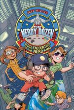 The Nerdy Dozen #2 : Close Encounters of the Nerd Kind - Jeff Miller